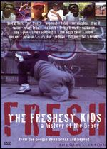 cover: Freshest Kids: A History of the B-Boy