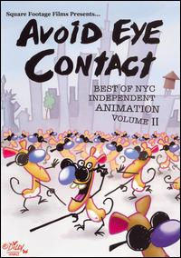 cover: Avoid Eye Contact Best of NYC Animation - Vol. II
