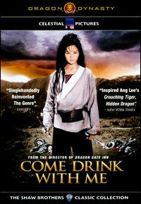 cover: Come Drink with Me (Da Zui Xia)