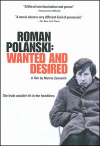 cover: Polanski, Roman: Wanted and Desired (2008)
