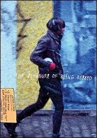 cover: Pleasure of Being Robbed, The (2008)
