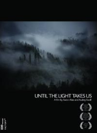 cover: Until the Light Takes Us (2d-2009)